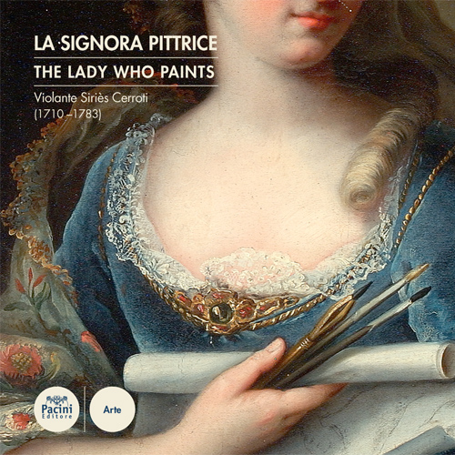 La signora pittrice / The lady who paints - Violante Siriè Cerroti (1710-1783)