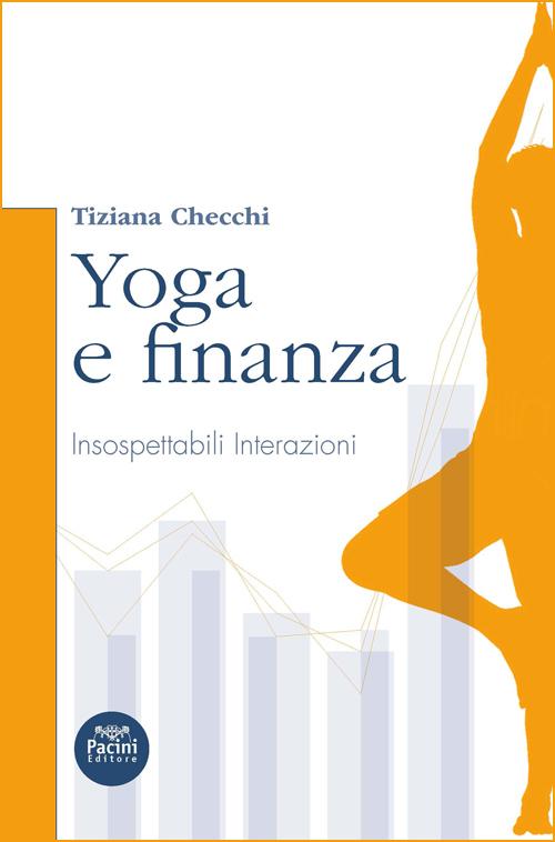 Yoga e finanza - Insospettabili interazioni