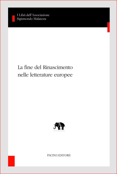 La fine del Rinascimento nelle letterature europee