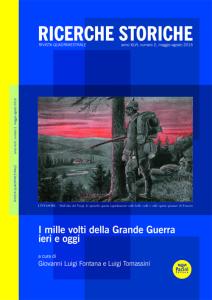 Ricerche storiche 2/2016 - I mille volti della Grande Guerra ieri e oggi