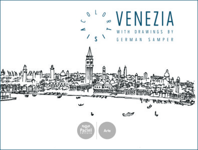 Venezia - Color Visit - With drawings by German Samper