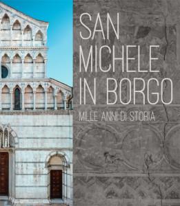 San Michele in Borgo - Mille anni di storia