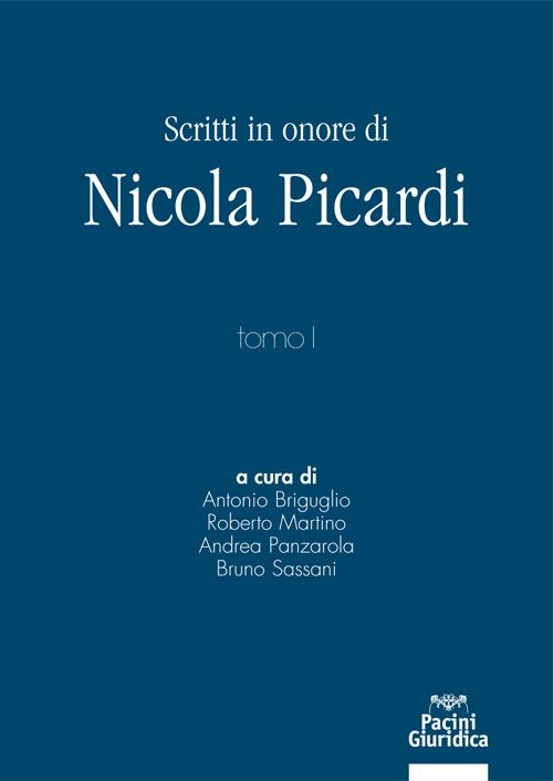 Scritti in onore di Nicola Picardi - Opera in 3 tomi