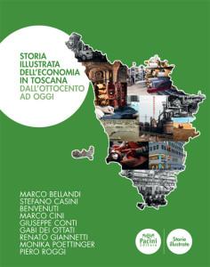 Storia illustrata dell'economia in Toscana - Dall'Ottocento ad oggi