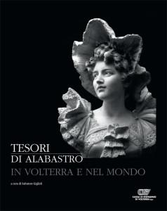 Tesori di alabastro in Volterra e nel mondo