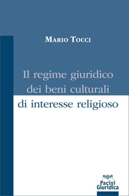 Il regime giuridico dei beni culturali di interesse religioso