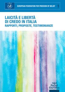 Laicità e libertà di credo in Italia - Rapporti, proposte, testimonianze
