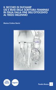 Il secchio di Duchamp - Usi e riusi della screittura femminile in Italia dalla fine dell'Ottocento al terzo millennio
