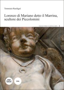 Lorenzo di Mariano detto il Marrina scultore dei Piccolomini