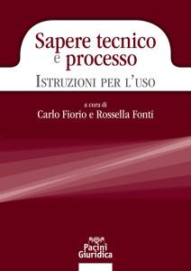 Sapere tecnico e processo - Istruzioni per l'uso