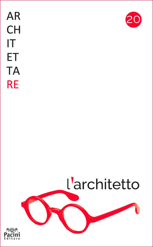 Architettare n. 20 - L'architetto