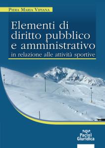 Elementi di diritto pubblico e amministrativo - In relazione alle attività sportive