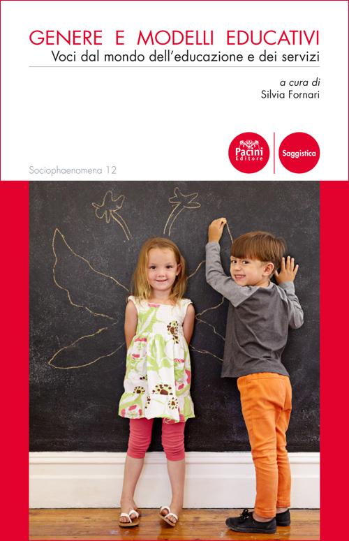 Genere e modelli educativi - Voci dal mondo dell'educazione e dei servizi