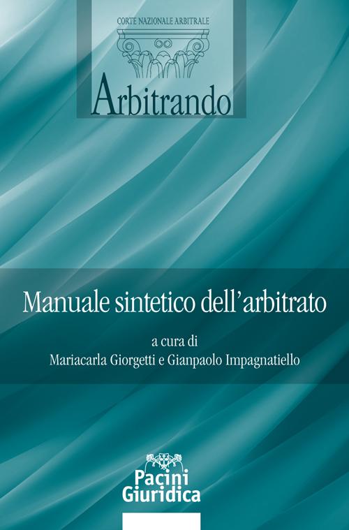 Manuale sintetico dell'arbitrato