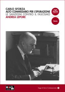 Carlo Sforza Alto Commissario per l'epurazione - Le sanzioni contro il fascismo