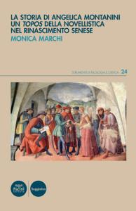 La storia di Angelica Montanini - Un topos della novellistica nel Rinascimento senese