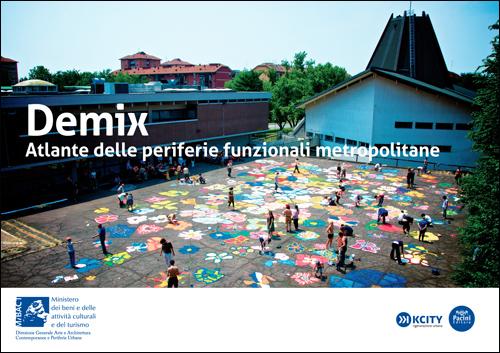 Demix - Atlante delle periferie funzionali metropolitane