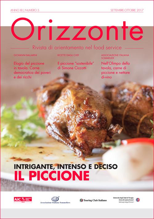 ORIZZONTE - anno XII - numero 5 - settembre/ottobre 2017 - Rivista di orientamento del food service