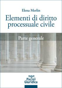 Elementi di diritto processuale civile - Parte generale
