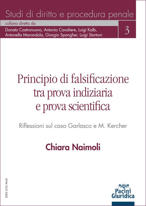Principio di falsificazione tra prova indiziaria e prova scientifica - Riflessioni sul caso Garlasco e M. Kercher