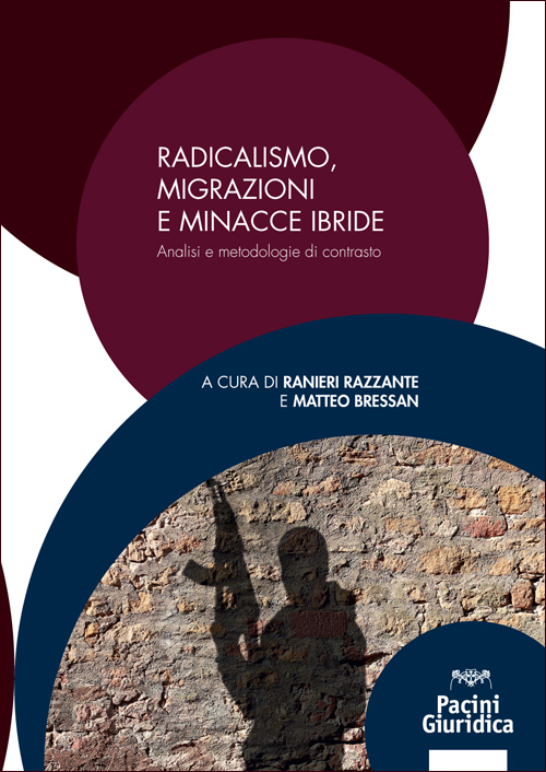 Radicalismo, migrazioni e minacce ibride - Analisi e metodologie di contrasto