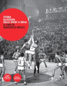 Storia illustrata dello sport a Siena