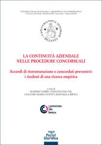 La continuità aziendale nelle procedure concorsuali - Accordi di ristrutturazione e concordati preventivi: i risultati di una ricerca empirica