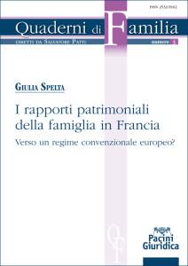 I rapporti patrimoniali della famiglia in Francia - Verso un regime convenzionale europeo?
