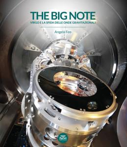 The big note - Virgo e la sfida delle onde gravitazionali