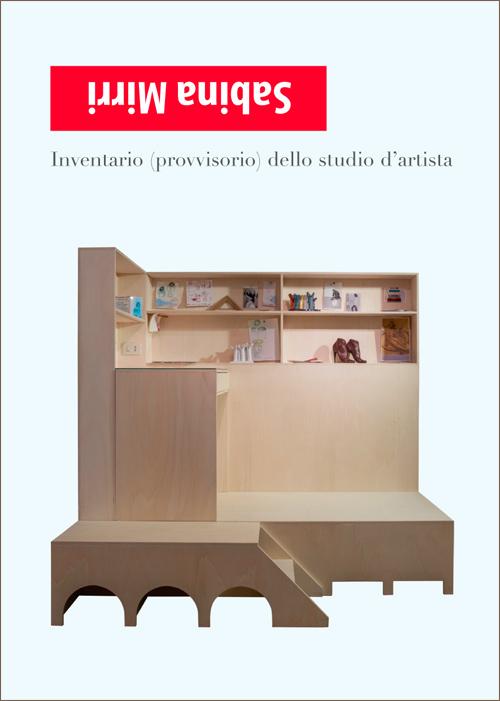 Sabina Mirri - Inventario (provvisorio) dello studio d'artista