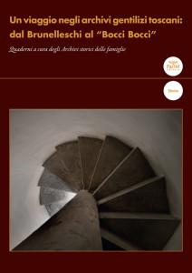 Un viaggio negli archivi gentilizi toscani - dal Brunelleschi al