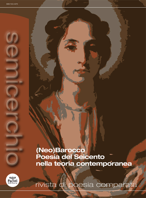 Semicerchio LVI (1-2017) - Rivista di poesia comparata - (Neo)Barocco Poesia del Seicento nella teoria contemporanea