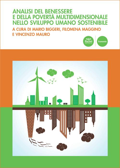 Analisi del benessere e della povertà multidimensionale nello sviluppo umano sostenibile