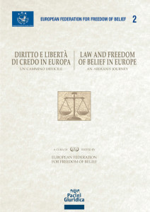 Diritto e libertà di credo in Europa / Law and freedom of belief in Europe