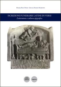 Iscrizioni funerarie latine in versi - Letteratura e cultura epigrafica
