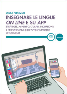 Insegnare le lingue on line e su app - Strategie, aspetti culurali, inclusine e performance nell'apprendimento linguistico