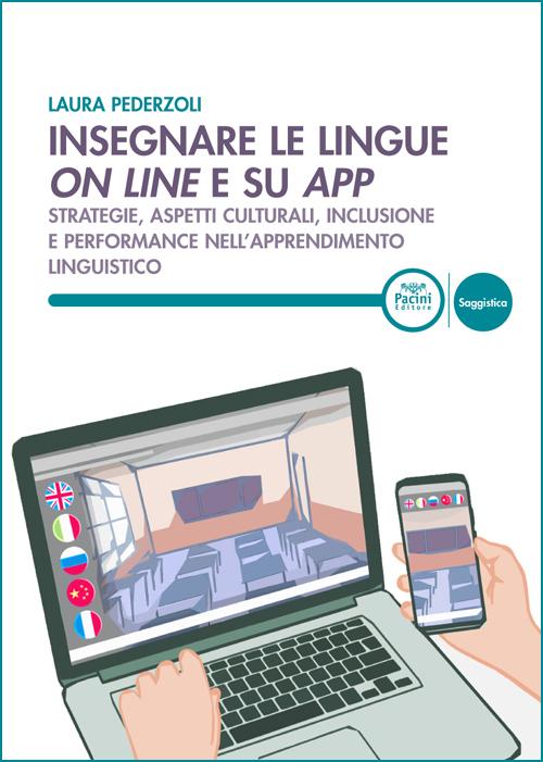 Insegnare le lingue on line e su app - Strategie, aspetti culurali, inclusine e performance nell'apprendimento linguistico