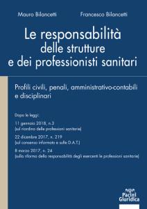 Le responsabilità delle strutture e dei professionisti sanitari
