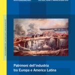 Ricerche storiche 3-2018 - Patrimoni dell'industria tra Europa e America Latina