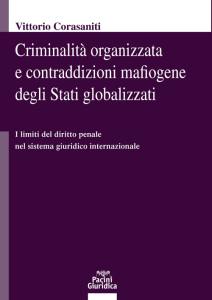 Criminalità organizzata e contraddizioni mafiogene degli Stati globalizzati