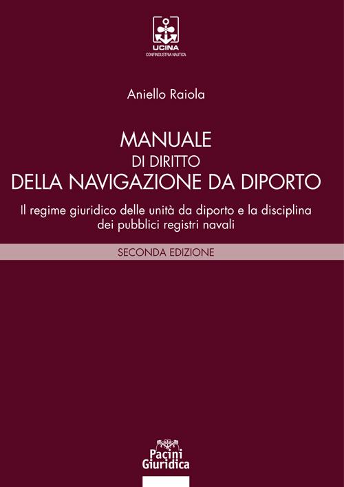 Manuale di diritto della navigazione da diporto
