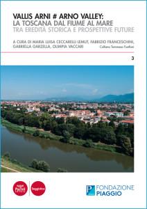 Vallis Arni # Arno Valley: la Toscana dal fiume al mare - Tra eredità storica e prospettive future