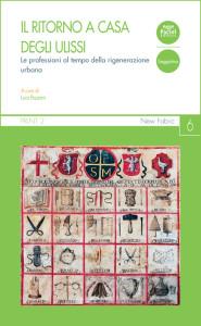 Il ritorno a casa degli Ulissi - Le professioni al tempo della rigenerazione urbana