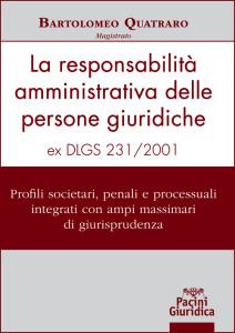 La responsabilità amministrativa delle persone giuridiche