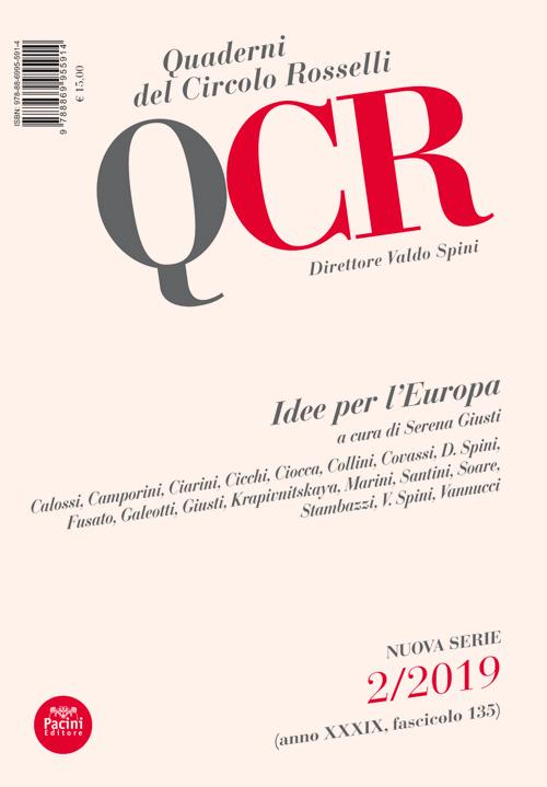 QCR Quaderni del Circolo Rosselli 2-2019 (anno XXXIX, fascicolo 135) - Idee per l'Europa