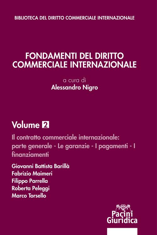Fondamenti del diritto commerciale internazionale – Volume 2