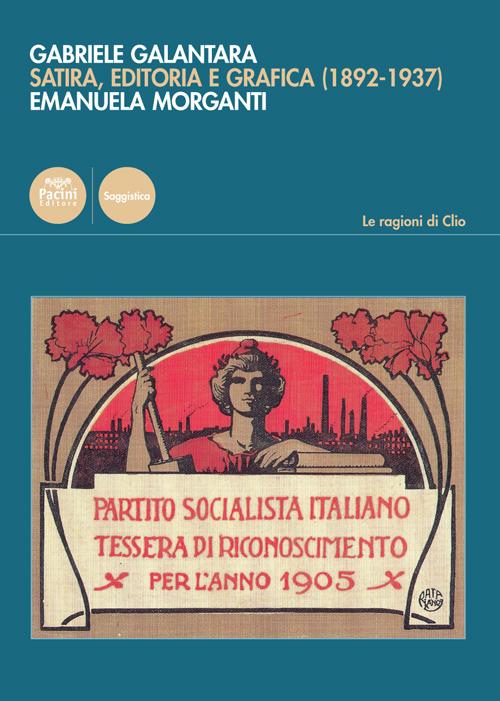 Gabriele Galantara - Satira, editoria e grafica (1892-1937)