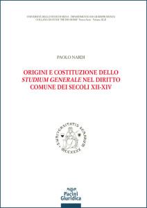 Origini e costituzioni dello <em>studium</em> generale nel diritto comune dei secoli XII-XIV