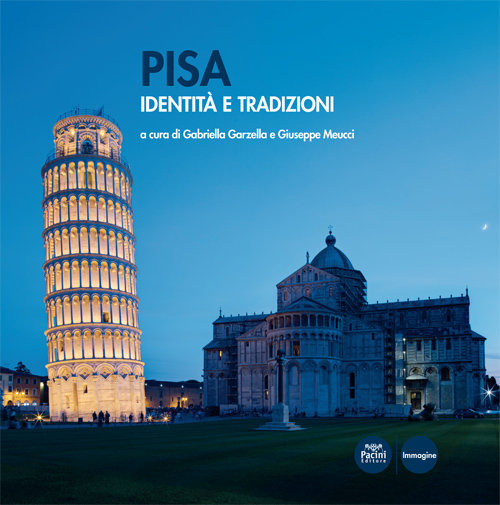 Pisa Identità e tradizione