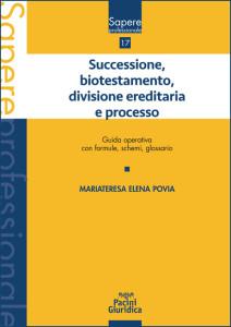 Successione, biotestamento, divisione ereditaria e processo